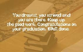 graduation wishes graduation sayings from parents