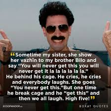 Borat Not Meme - 21 outrageously offensive quotes by borat that we re all guilty of