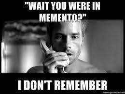 Movie Meme - memento movie meme