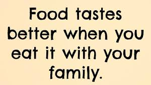 quotes about family quotes about family and food