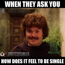 Nacho Libre Meme - nacho libre meme for all my singles out there jdotcdoublee gotham
