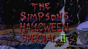 Simpsons Treehouse Of Horror All Episodes - treehouse of horror ii season 3 episode 7 simpsons world on fxx