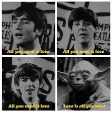 Beatles Yoda Meme - love is all you need beatles yoda funny shtuff pinterest
