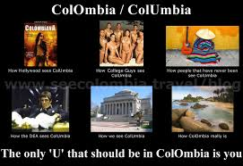 Colombia Meme - colombia or columbia colombia travel blog by see colombia travel