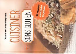 cuisine sans gluten livre deux nouveaux livres de recettes sans gluten dans ma cuisine