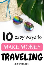 how to make money traveling images 10 best ways to make money traveling mint notion png