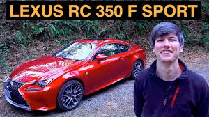 2015 lexus rc 350 f sport review 2015 lexus rc 350 review test drive f sport