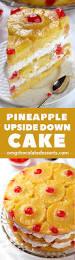 Pineapple Upside Down Cake Omg Chocolate Desserts