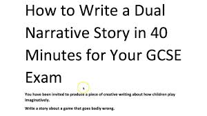 how to write a dual narrative short story with grade 9 model