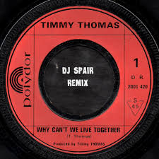 live together timmy thomas why can u0027t we live together dj spair remix dj spair