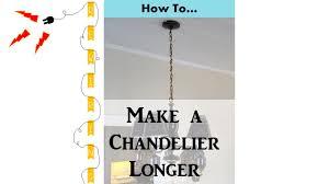 how to make a chandelier longer simpledecoratingtips com
