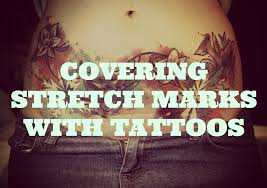 using tattoos to cover stretch marks
