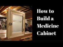 Building A Cabinet Door by How To Build A Medicine Cabinet Youtube