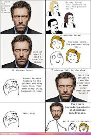 Dr House Meme - funny dr house pictures 16