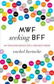 Seeking Kindle Mwf Seeking Bff My Yearlong Search For A New Best