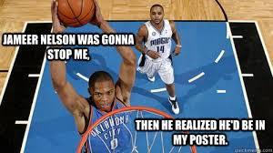 Westbrook Meme - dunking russell westbrook memes quickmeme