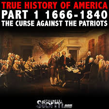 true history of america part 1 1666 1840 the curse against