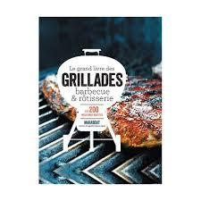 livre de cuisine marabout le grand livre du barbecue des grillades et de la rôtisserie