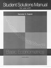 basic econometrics by damodar n gujarati solution key manual