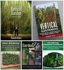 here s how to build a vertical garden djc green building blog vertical garden book collage