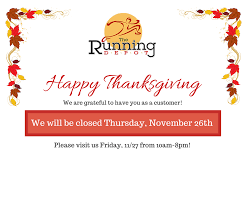 we will be closed thanksgiving day visit us friday 11 27 10am