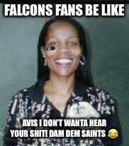Saints Falcons Memes - image tagged in saints meme imgflip