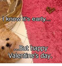 Happy Valentines Meme - 25 best memes about happy valentine day happy valentine day memes