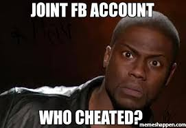 Fb Memes - joint fb account who cheated meme kevin hart the hell 26131