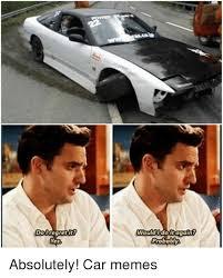 Project Car Memes - 25 best memes about cars cars memes