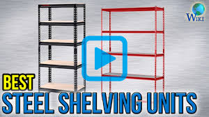 Shelving Units Top 7 Steel Shelving Units Of 2017 Video Review