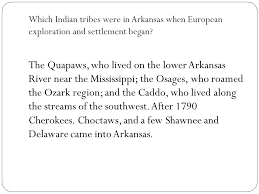 part of arkansas history the quapaw indians how did arkansas get
