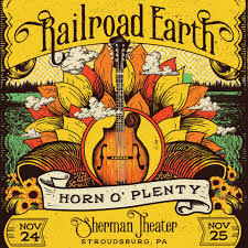 railroad earth announces annual horn o plenty thanksgiving shows