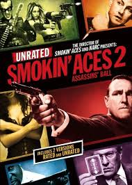 Smokin Aces 2: Assassins Ball 2010