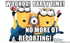 Woohoo Meme - woohoo party time no more ot reporting celebrate minions