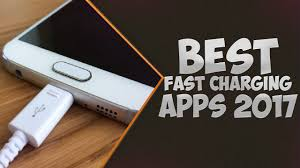 fast charging app for android best fast charging apps for android july 2017
