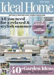 ideal home ideal home uk magazine july 2017 issue get your digital copy