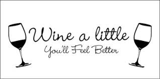 wine a you ll feel better s journal the bright spot in my day