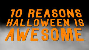 halloween signage 10 reasons halloween is awesome youtube