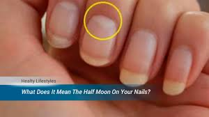 do you know what does it mean the half moon shape at the base of