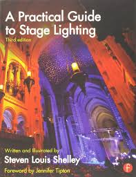 a practical guide to stage lighting third edition steven louis