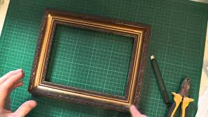 how to restore and reuse old picture frames youtube
