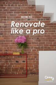 how to renovate like a pro real estate blog century 21 canada