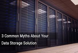 data storage solutions 3 common myths about your data storage solutions bits bytes