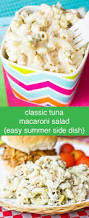 Simple Pasta Salad Recipe Classic Tuna Macaroni Salad Easy Summer Side Dish Recipe