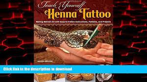 read books teach yourself henna tattoo making mehndi art with