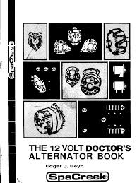 the 12 volt doctor u0027s alternator book rectifier diode