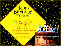 Message For Comforting A Friend Birthday Wishes For A Friend 365greetings Com