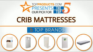 How To Choose Crib Mattress Best Crib Mattress Reviews 2017 How To Choose The Best Crib