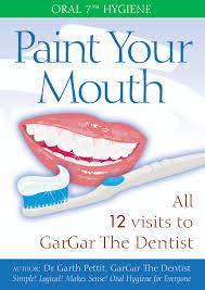 Dentist Description Oral 7 Hygiene Paint Your Mouth New Oral Health Care Education