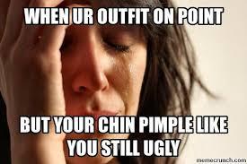 Pimple Meme - pimple